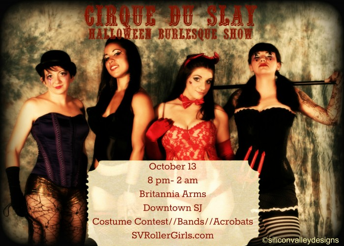 Cirque Du Slay This Saturday